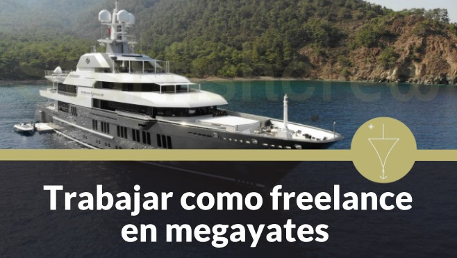 trabajar como freelance en megayates
