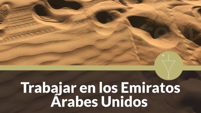 cómo trabajar en los emiratos arabes unidos